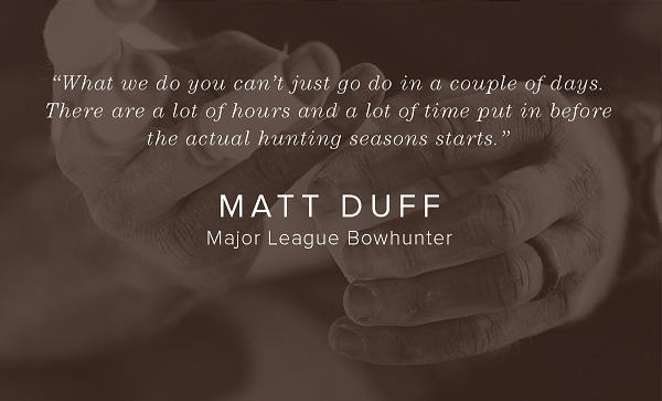 Matt Duff - Majour Leagur Bowhunter