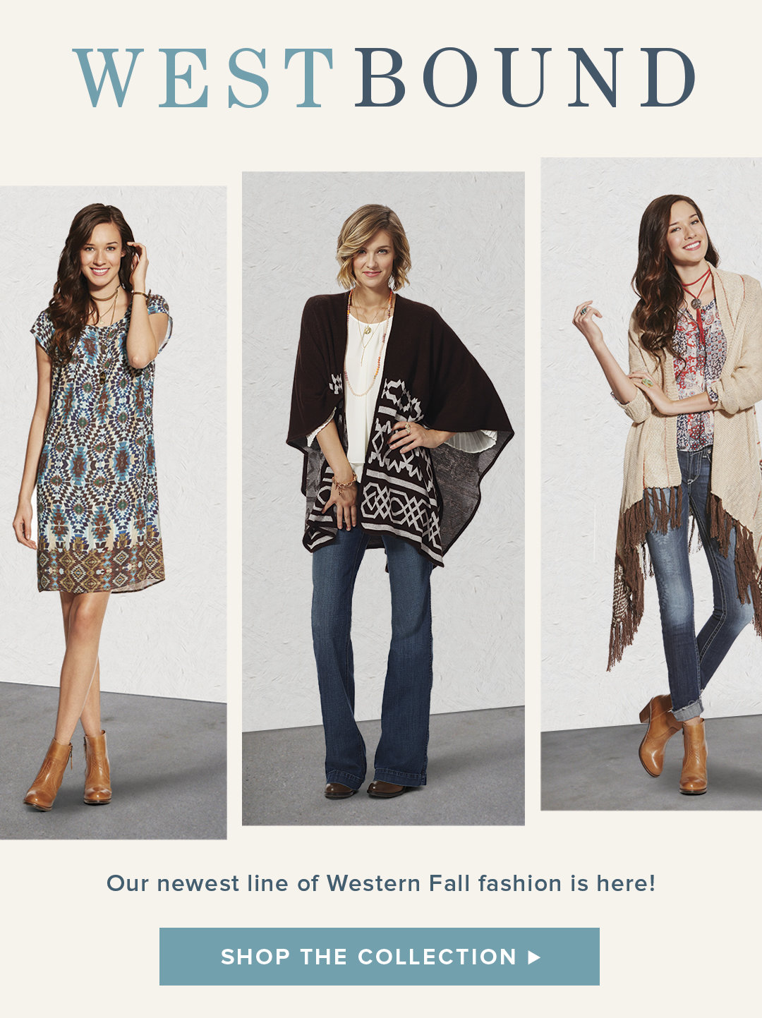 Westbound - Shop the Collection