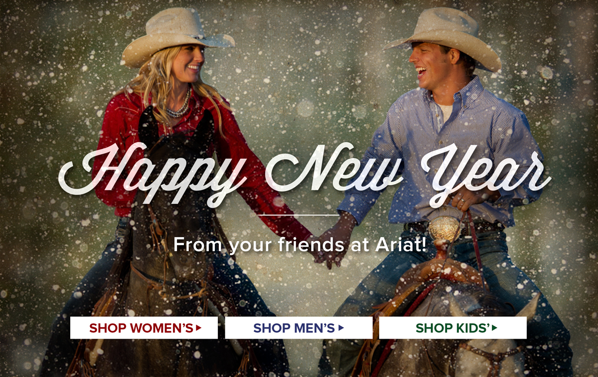 Happy New Year from your friends at Ariat!