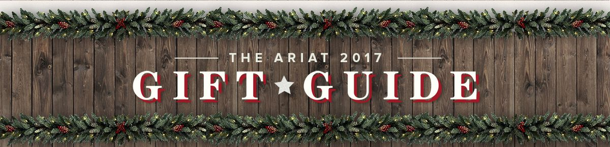 The Ariat 2017 Gift Guide