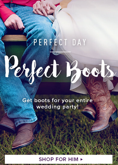 Perfect Day, Perfect Boots - Shop for Him