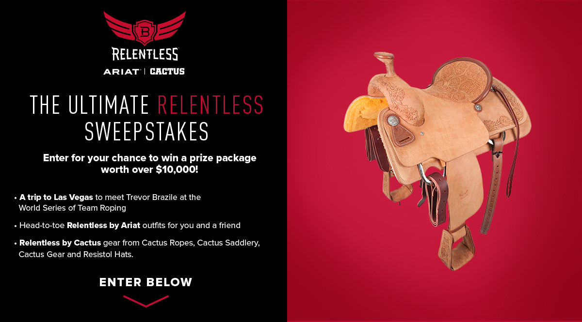 The Ultimate Relentless Sweepstakes | Ariat